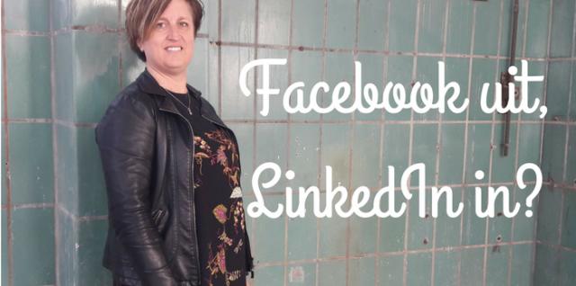 Facebook uit, LinkedIn in?